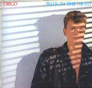 Diego - Walk In The Night (Vinyl, 7, 45 RPM) 1983